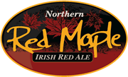 Northern Superior Red Maple Irsh Red Ale